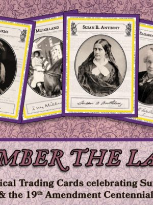 """Remember the Ladies – 25 Card Set """"Votes for Women"""""""