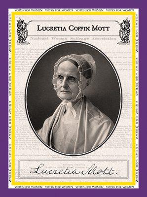 """Lucretia Coffin Mott """"Votes for Women"""""""