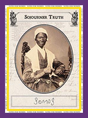 "Sojourner Truth ""Votes for Women"""