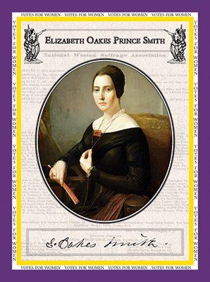 """Elizabeth Oakes Smith """"Votes for Women"""""""