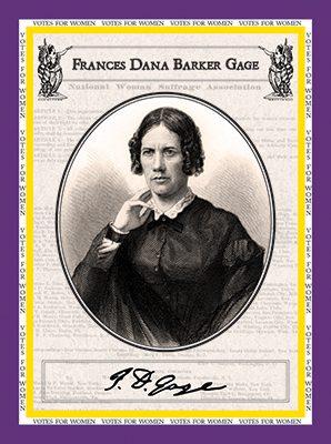 "Frances Dana Gage ""Votes for Women"""