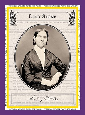 """Lucy Stone """"Votes for Women"""""""