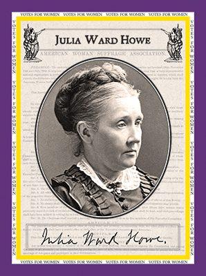 "Julia Ward Howe ""Votes for Women"""