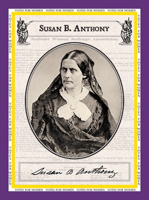 """Susan B. Anthony """"Votes for Women"""""""