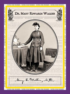 "Dr. Mary Edwards Walker ""Votes for Women"""