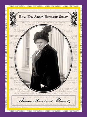 """Rev. Dr. Anna H. Shaw """"Votes for Women"""""""