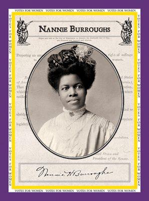 """Nannie Burroughs """"Votes for Women"""""""