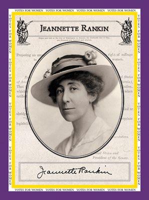 """Jeannette Rankin """"Votes for Women"""""""